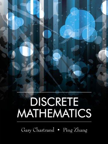 Discrete Mathematics: Ping Zhang, Gary