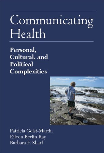 9781577667445: Communicating Health: Personal, Cultural, and Political Complexities.