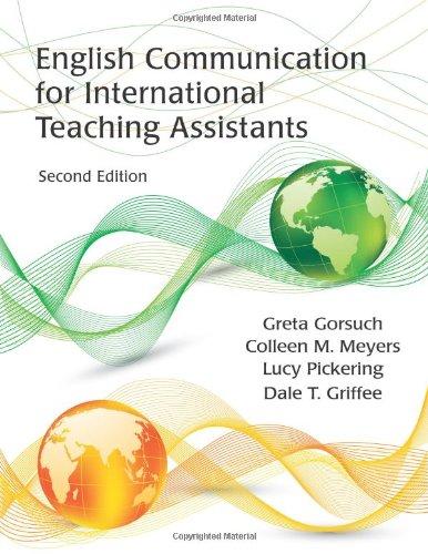 English Communication for International Teaching Assistants: Gorsuch, Greta; Meyers,