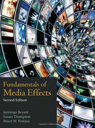 Fundamentals of Media Effects: Bryant, Jennings; Thompson,