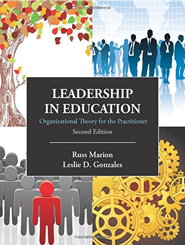 9781577669517: Leadership in Education: Organizational Theory for the Practitioner, Second Edition