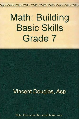 9781577680574: Math: Building Basic Skills Grade 7