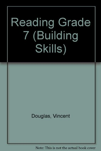 Reading Grade 7 (Building Skills): Douglas, Vincent, Asp