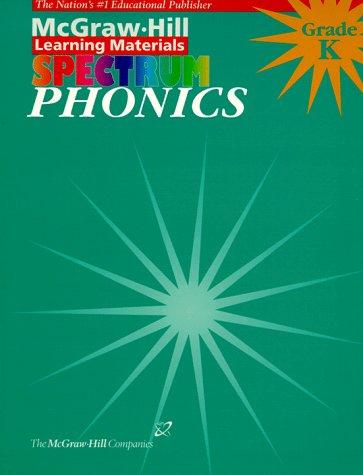 9781577681205: Phonics: Kindergarten (McGraw-Hill Learning Materials Spectrum)
