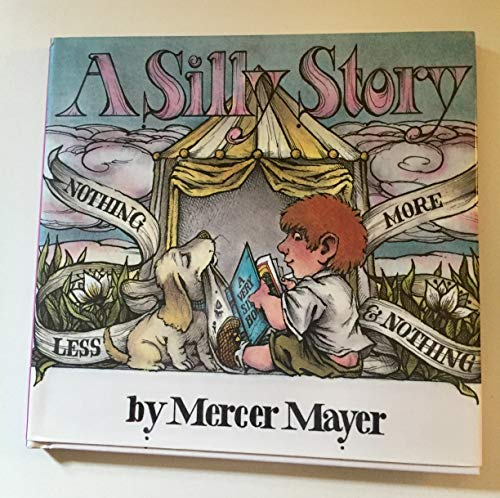 9781577683384: A Silly Story (Mercer Mayer Picture Books)