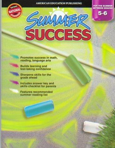 Summer Success, Grades 5-6: Carson-Dellosa Publishing, Douglas, Vincent