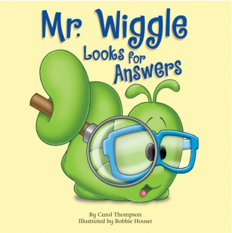 9781577686156: Mr. Wiggle Looks for Answers