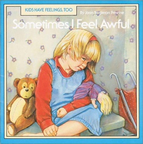 9781577686804: Sometimes I Feel Awful