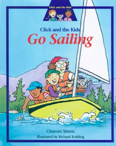 9781577688853: Click and the Kids Go Sailing