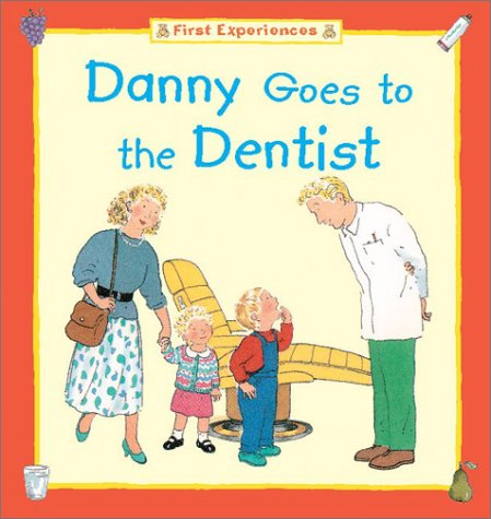 9781577689874: Danny Goes to the Dentist