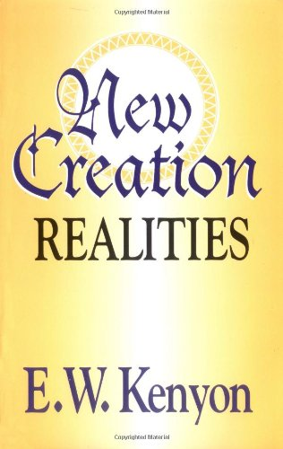 9781577700036: New Creation Realities: