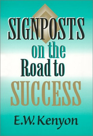 9781577700142: Signposts on Road to Success: