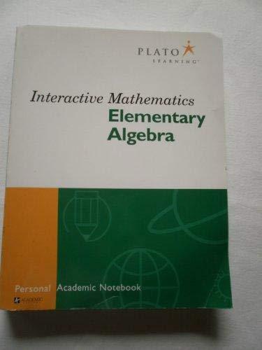 9781577724162: Interactive Mathematics - Elementary Algebra (Personal Academic Notebook) (Academic Systems)