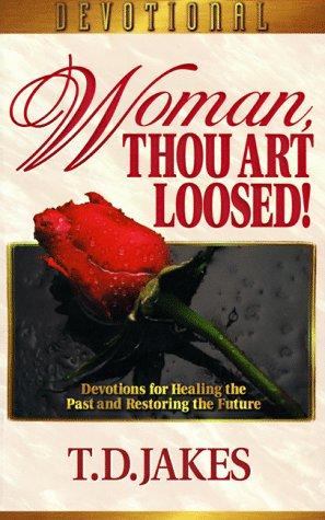 9781577780205: Woman, Thou Art Loosed!: Devotional Guide