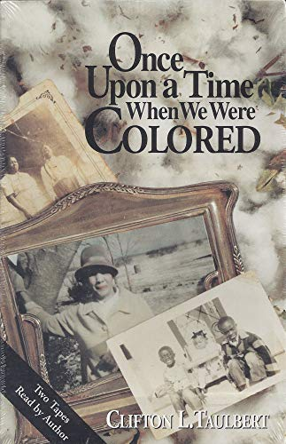 9781577780281 Once Upon A Time When We Were Colored Abebooks