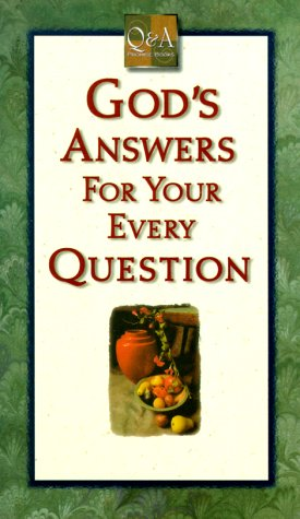 God's Answer For Your Every Question