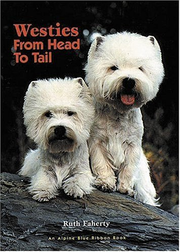 9781577790297: Westies, from Head to Tail