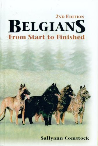 Belgians From Start to Finished: Comstock, Sallyann
