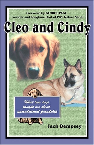 9781577790709: Cleo and Cindy: What Two Dogs Taught Me about Unconditional Friendship