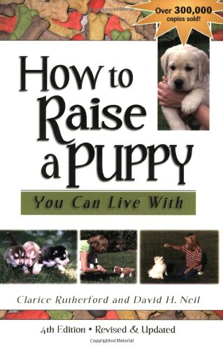 9781577790761: How to Raise a Puppy You Can Live With