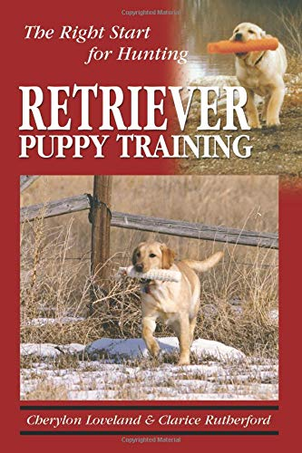 9781577790952: Retriever Puppy Training: The Right Start for Hunting