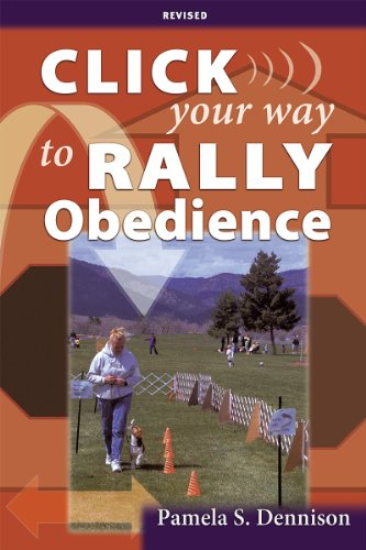 9781577791089: Click Your Way to Rally Obedience, Revised