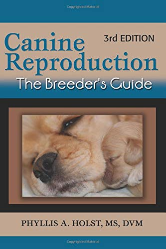9781577791140: Canine Reproduction: The Breeder's Guide