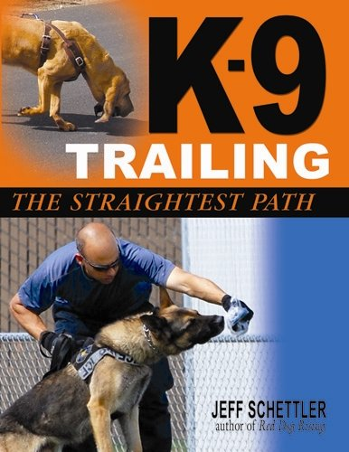 9781577791195: K-9 Trailing: The Straightest Path