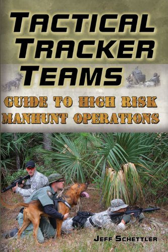 9781577791485: Tactical Tracker Teams: Guide to High Risk Manhunt Operations