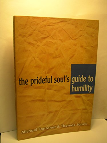 9781577820574: The prideful soul's guide to humility