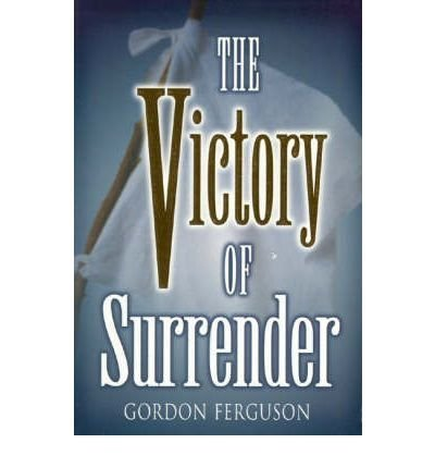 9781577820642: The Victory of Surrender