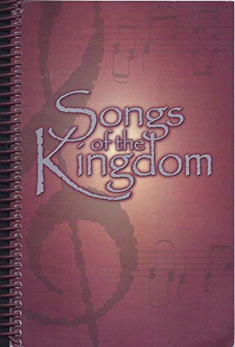 Songs of the Kingdom: Discipleship Pubns. Intl.