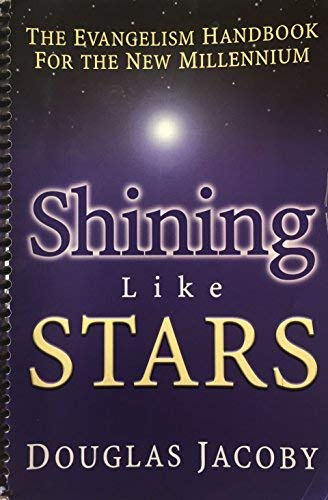 9781577821274: Shining Like Stars: The Evangelism Handbook for the New Millennium