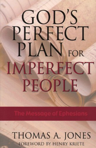 9781577821366: God's Perfect Plan for Imperfect People: The Message of Ephesians