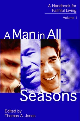 9781577821601: A Man in All Seasons: A Handbook for Faithful Living Vol 1