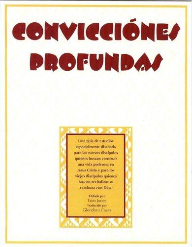 9781577822448: Convicciónes Profundas (Deep Convictions, Spanish Edition)