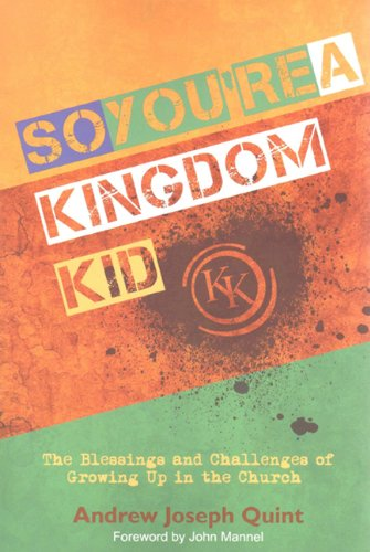 9781577823384: So You're a Kingdom Kid:The Blessings and Challenges of Growing Up in the Church