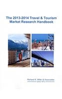 9781577831860: Travel & Tourism Market Research Handbook 2013-2014: A Biennial Strategic Planning and Reference Handbook