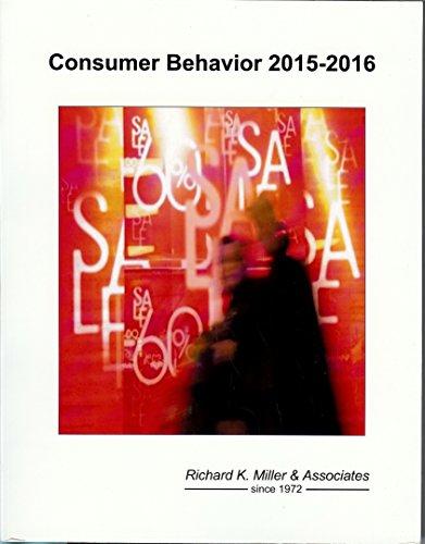 Consumer Behavior 2015 (Rkma Market Research Handbook): Miller, Richard K; Washington, Kelli