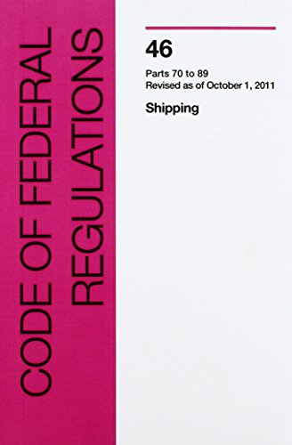 9781577859130: 2008 Code of Federal Regulations Title 46 - Shipping (Parts 70-89)