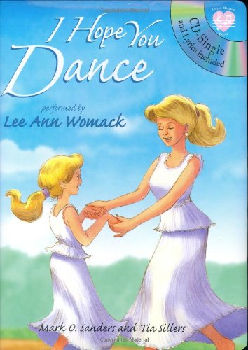 9781577911517: I Hope You Dance (Little Melody Press Series)