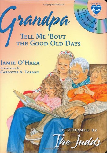 9781577911548: Grandpa: Tell Me 'bout The Good Old Days