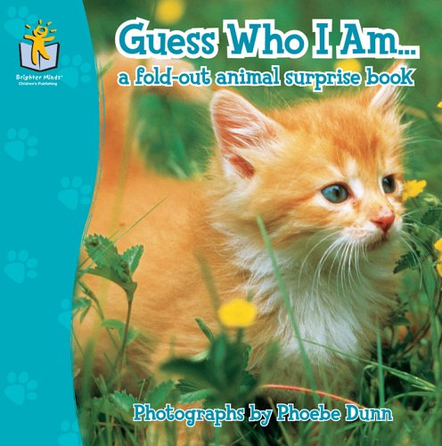 Guess Who I Am.: a fold-out animal surprise book: Randy Meredith