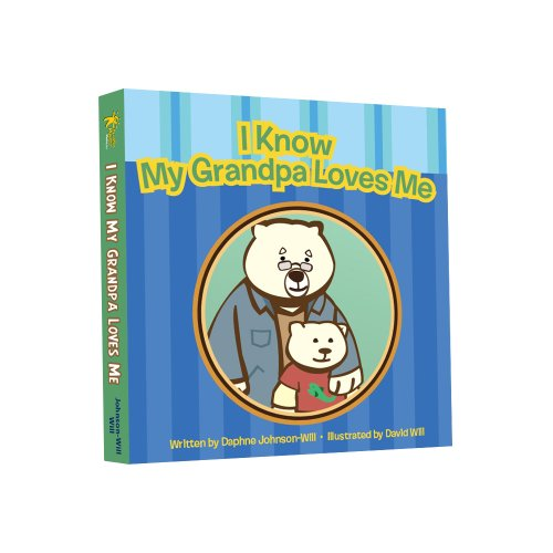 I Know My Grandpa Loves Me: Daphne Johnson-Will