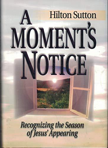A Moment's Notice (1577940660) by Sutton, Hilton