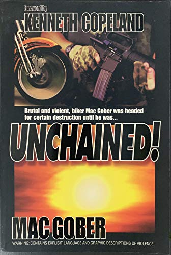 Unchained!: Mac Gober