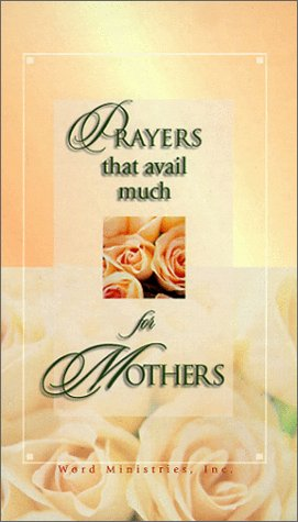 9781577941200: Prayers That Avail Much (For Mothers)