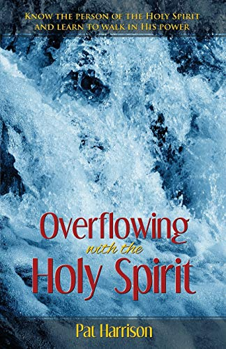 9781577941286: Overflowing With the Holy Spirit