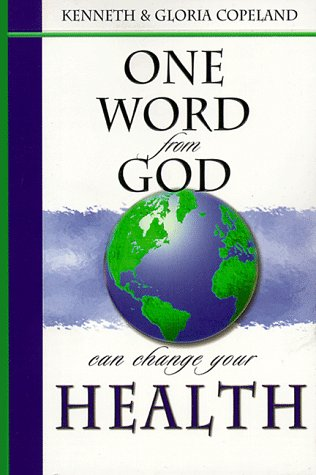9781577941453: One Word from God Can Change Your Health