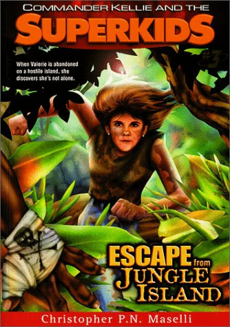 9781577941514: Escape From Jungle Island (Commander Kellie and the Superkids' Adventures #3)